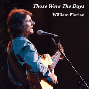 William Florian, Those Were The Days(tm), front cover